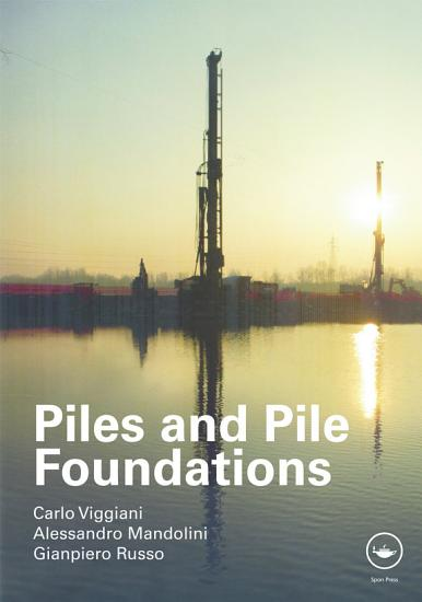 Piles and Pile Foundations PDF