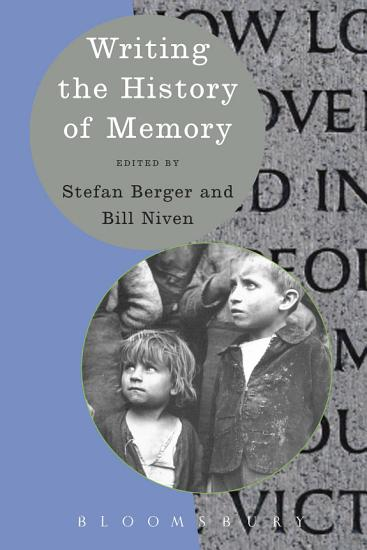 Writing the History of Memory PDF