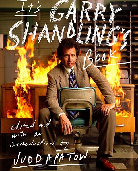 It's Garry Shandling's Book
