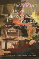 Producing Knowledge  Reproducing Gender PDF