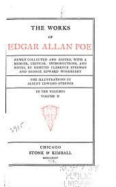 The Works of Edgar Allan Poe: Tales of the grotesque and arabesque. II: Tales of conscience. Tales of natural beauty. Tales of pseudo-science
