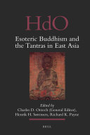Esoteric Buddhism and the Tantras in East Asia