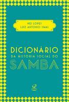 Dicion  rio da hist  ria social do samba PDF