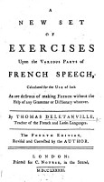 A new set of exercises upon the various parts of French speech     The fourth edition  revised and corrected by the author PDF