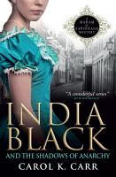 India Black and the Shadows of Anarchy PDF