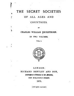 The Secret Societies of All Ages and Countries PDF
