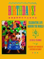 Birthdays!: Celebrating Life Around the World