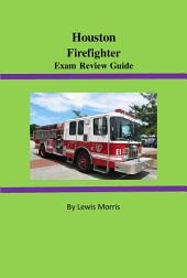 Houston Firefighter Exam Review Guide