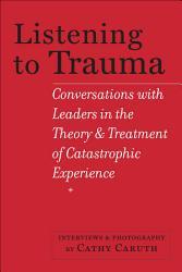 Listening To Trauma Book PDF