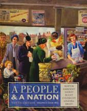 A People and a Nation, Volume II: Since 1865: Edition 10