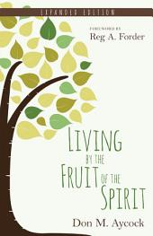 Living by the Fruit of the Spirit