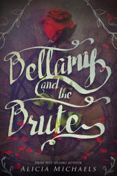 Bellamy and the Brute: Volume 1