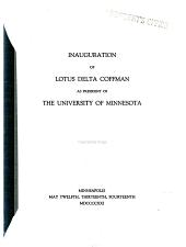 Inauguration of Lotus Delta Coffman as President of the University of Minnesota, May 12-14, 1921