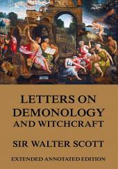 Letters on Demonology and Witchcraft (Annotated Edition)