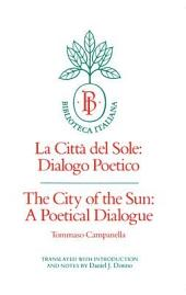 The City of the Sun: A Poetical Dialogue (La Città del Sole: Dialogo Poetico)