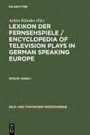 Lexikon der Fernsehspiele   Encyclopedia of television plays in German speaking Europe  1978 87