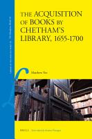 The Acquisition of Books by Chetham s Library  1655 1700 PDF