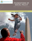 Brooks Cole Empowerment Series  Foundations of Social Policy  Social Justice in Human Perspective