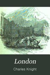 London: Volumes 1-2