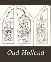 Oud Holland: Volume 13