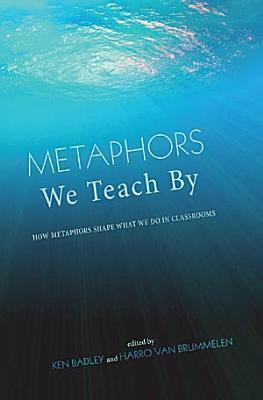 Metaphors We Teach By PDF