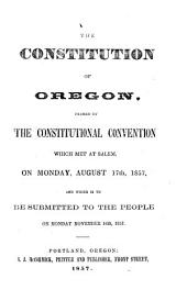The constitution of Oregon