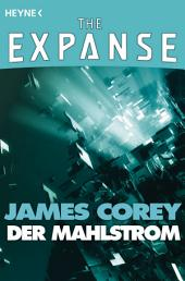 Der Mahlstrom: The Expanse-Story 3