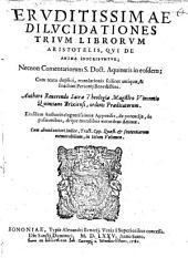 Dilucidationes trium librorum Aristotelis qui de anima inscribuntur