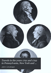 Travels in the Years 1791 and 1792 in Pennsylvania, New York and Vermont: Journals of John Lincklaen, Agent of the Holland Land Company