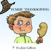 A Very Yummy Thanksgiving: A Very Festive Holiday Series