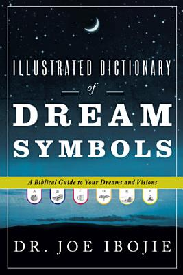 Illustrated Dictionary of Dream Symbols PDF