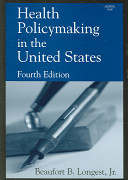 Health Policymaking in the United States Book