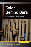Color Behind Bars  Racism in the U S  Prison System  2 volumes  PDF