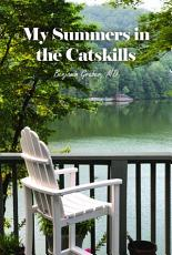 My Summers in the Catskills