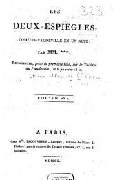 Les deux espiègles: Comédie-vaudeville en un acte