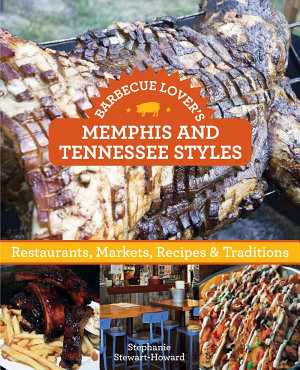 Barbecue Lover s Memphis and Tennessee Styles PDF