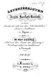 Levensberigten van Arjen Roelofs Roelofs, in leven broeder der Orde van den Nederlandschen Leeuw, en landbouwer te Hijum
