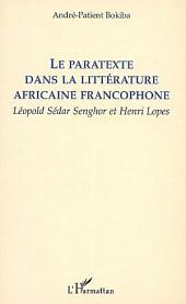 Le paratexte dans la littérature africaine francophone: Leopold Sédar Senghor et Henri Lopes