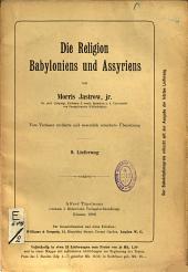 Die Religion Babyloniens und Assyriens...: Teil 10
