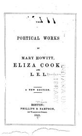 The Poetical Works of Mary Howitt, Eliza Cook, and L.E.L.