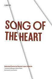 Song of the Heart: Selected Poems by Ramón López Velarde