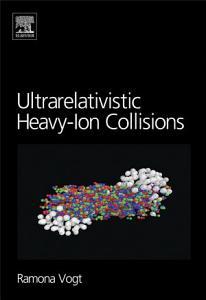 Ultrarelativistic Heavy Ion Collisions