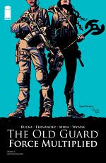 The Old Guard: Force Multiplied #1 (of 5)