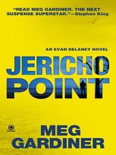 Jericho Point: An Evan Delaney Novel