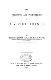 The Strength and Proportions of Riveted Joints