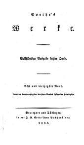 Goethes Werke: Vollstandige Ausgabe letzter Hand, Band 48