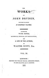 The works of John Dryden now first collected ...