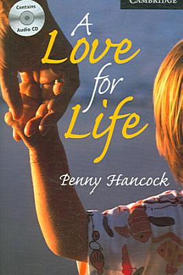 A Love for Life Level 6 Book with Audio CDs  3  Pack PDF