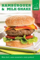 Hambúrguer & Milk-shake