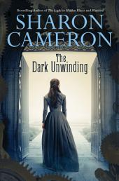 The Dark Unwinding: Book 1